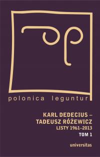 Karl Dedecius Tadeusz Różewicz Listy 1961-2013 Tom 1/2 -  | mała okładka