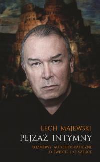 Pejzaż intymny Rozmowy autobiograficzne o świecie i o sztuce - Lech Majewski | mała okładka