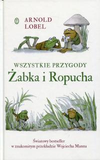 Wszystkie przygody Żabka i Ropucha - Arnold Lobel | mała okładka