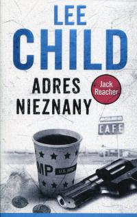 Jack Reacher Adres nieznany - Lee Child | mała okładka