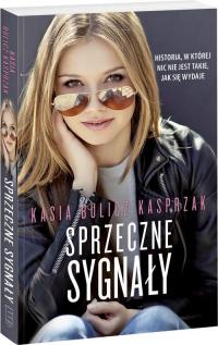 Sprzeczne sygnały - Kasia Bulicz-Kasprzak | mała okładka