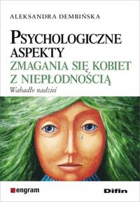 Psychologiczne aspekty zmagania się kobiet z niepłodnością Wahadło nadziei - Aleksandra Dembińska | mała okładka