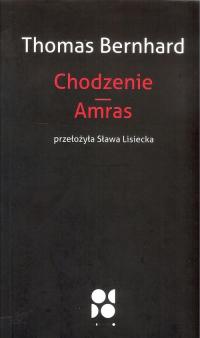 Chodzenie Amras - Thomas Bernhard | mała okładka