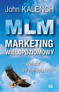 MLM Marketing wielopoziomowy - John Kalench | mała okładka