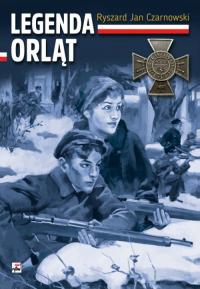 Legenda Orląt - Czarnowski Ryszard Jan | mała okładka