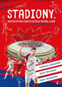 Stadiony Mistrzostwa świata w piłce nożnej 2018 -  | mała okładka