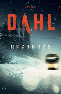 Bezdroża - Arne Dahl   mała okładka