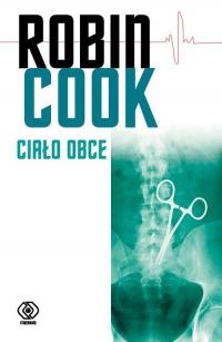 Ciało obce - Robin Cook | mała okładka