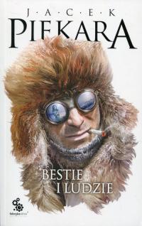 Bestie i ludzie - Jacek Piekara   mała okładka