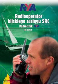 Radiooperator bliskiego zasięgu SRC Podręcznik RYA - Tim Bartlett | mała okładka