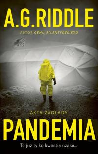 Akta zagłady Tom 1 Pandemia - A.G. Riddle | mała okładka