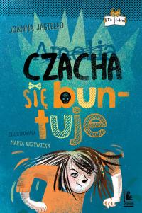 Czacha się buntuje - Joanna Jagiełło | mała okładka