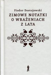 Zimowe notatki o wrażeniach z lata - Fiodor Dostojewski   mała okładka