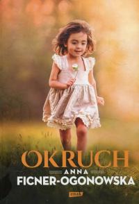 Okruch - Anna Ficner-Ogonowska | mała okładka