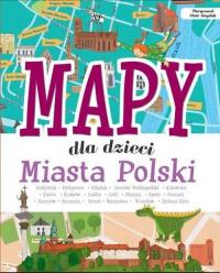Mapy dla dzieci Miasta Polski - Janusz Jabłoński | mała okładka