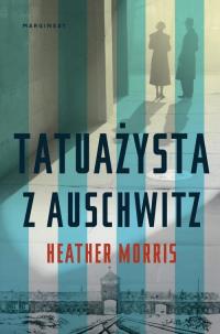 Tatuażysta z Auschwitz - Heather Morris | mała okładka