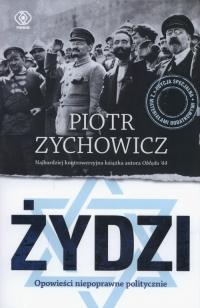Żydzi Opowieści niepoprawne politycznie - Piotr Zychowicz | mała okładka