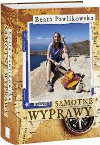Samotne wyprawy - Beata Pawlikowska | mała okładka