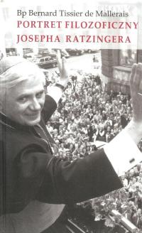 Portret filozoficzny Josepha Ratzingera - Mallerais Bernard Tisser   mała okładka