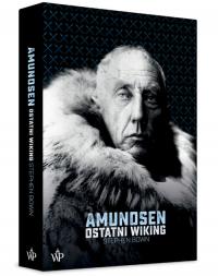 Amundsen Ostatni Wiking - Stephen Bown | mała okładka