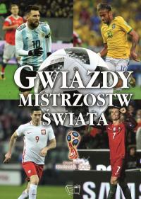 Gwiazdy Mistrzostw Świata - Zbiorowa Praca | mała okładka