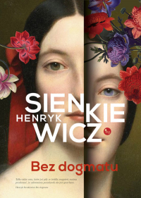 Bez dogmatu - Henryk Sienkiewicz | mała okładka