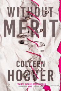 Without Merit - Colleen Hoover | mała okładka
