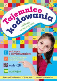 Tajemnice kodowania Edukacja matematyczna - Klimkiewicz Danuta, Król Anna, Płaszewska Bożena | mała okładka