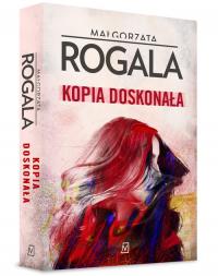 Kopia doskonała - Małgorzata Rogala | mała okładka