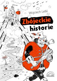 Zbójeckie historie - Wojciech Letki | mała okładka