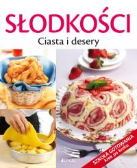 Słodkości Ciasta i desery Szkoła gotowania krok po kroku - Badi Francesca, Cagnoni Licia | mała okładka