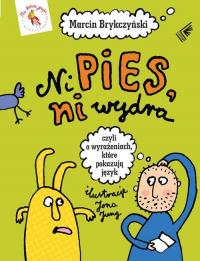 Ni pies ni wydra - Marcin Brykczyński | mała okładka