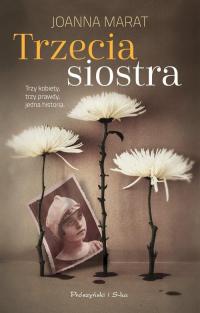 Trzecia siostra - Joanna Marat | mała okładka