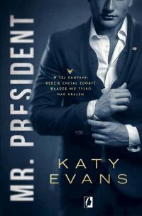 Mr President Tom 1 Biały dom - Katy Evans | mała okładka