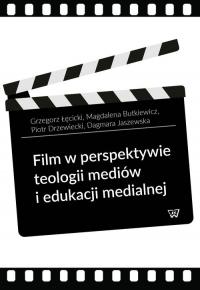 Film w perspektywie teologii mediów i edukacji medialnej - Łęcicki Grzegorz, Butkiewicz Magdalena, Drzew   mała okładka