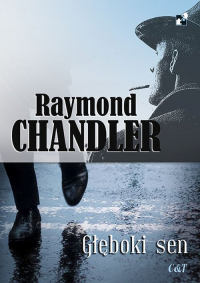Głęboki sen - Raymond Chandler | mała okładka