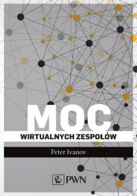 Moc wirtualnych zespołów - Peter Ivanov | mała okładka