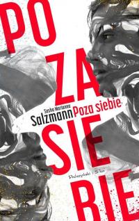 Poza siebie - Salzmann Sasha Marianna | mała okładka