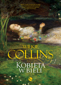 Kobieta w bieli - Wilkie Collins | mała okładka