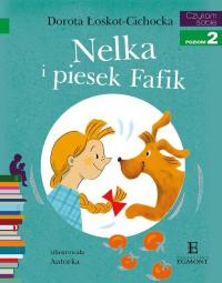 Czytam sobie Nelka i piesek Fafik poziom 2 - Dorota Łoskot-Cichocka | mała okładka
