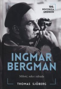 Ingmar Bergman Miłość seks i zdrada - Thomas Sjoberg   mała okładka