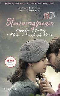 Stowarzyszenie Miłośników Literatury i Placka z Kartoflanych Obierek - Barrows Annie, Shaffer Mary Ann | mała okładka