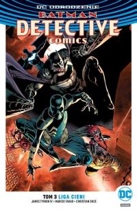 Batman Detective Comics T.3 Liga Cieni - IV James Tynion, Takara Marcio, Duce Christia | mała okładka