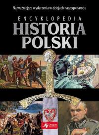 Encyklopedia Historia Polski - Jaworski Robert, Henski Paweł | mała okładka