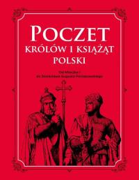 Poczet królów i książąt Polski Od Mieszka 1 do Stanisława Augusta Poniatowskiego - Adam Dylewski | mała okładka
