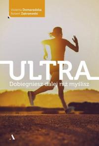 Ultra Dobiegniesz dalej niż myślisz - Domaradzka Violetta, Zakrzewski Robert | mała okładka