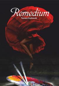 Remedium - Tomasz Kozłowski | mała okładka