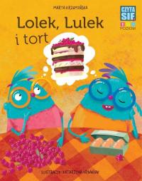 Czytasie Poziom 1 Lolek, Lulek i tort -  | mała okładka
