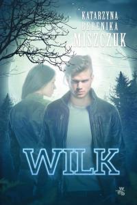 Wilk - Miszczuk Katarzyna Berenika | mała okładka