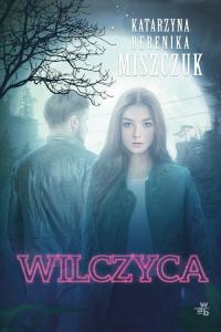 Wilczyca - Miszczuk Katarzyna Berenika | mała okładka